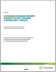 Leveraging Managed Security Services to Fight Growing Cybersecurity Threats